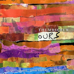 Thumbscrew - Ours