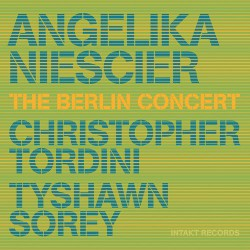 The Berlin Concert W/ C. Tordini & T. Sorey
