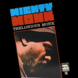Mighty Monk (US Stereo Reissue)
