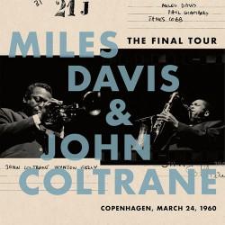 Miles Davis & John Coltrane: The Final Tour