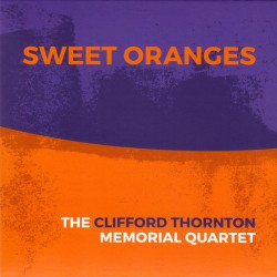 Sweet Oranges feat. Joe McPhee