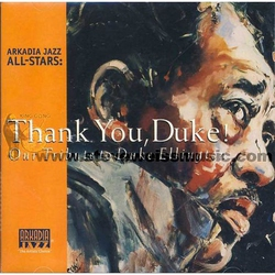 Arkadia Jazz All Stars: Thank You, Duke!