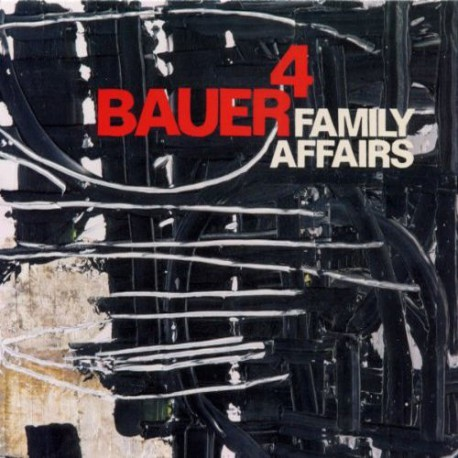 Bauer 4: Family Affairs