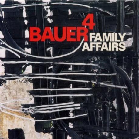 Bauer 4: Family Affairs