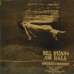 Undercurrent W/ Jim Hall (Rare French Mono)