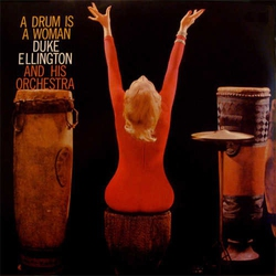 And His Orchestra: a Drum Is a Woman