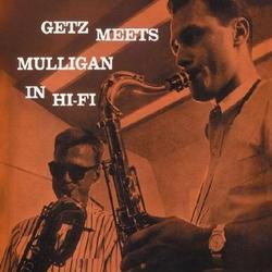 Getz Meets Mulligan in Hi-Fi
