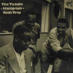 The Tatum - Hampton - Rich Trio (Spanish Stereo)