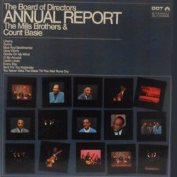 The Annual Report W/ Mills Brothers
