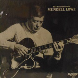 The Incomparable Mundell Lowe (Orig. US)