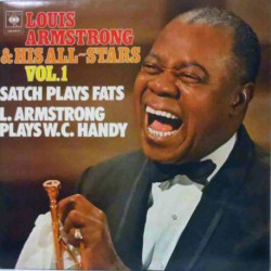 Satch Plays Fats / Plays WC Handy Vol. 1 (Gatefold