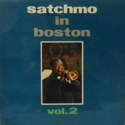 Satchmo in Boston Vol 2 (French-German  Mono Re)