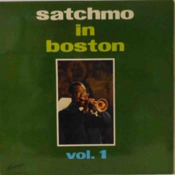 Satchmo in Boston Vol 1 (French-German  Mono Re)