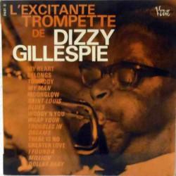 L´excitante Trompette de Dizzy… (French Reissue)