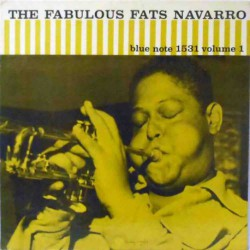 The Fabulous Fats Navarro Vol. 1 (US Mono Re RVG)