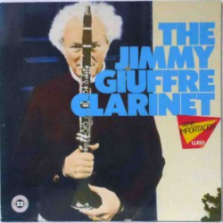 The Jimmy Giuffre Clarinet (German Reissue)
