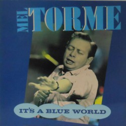 It´s a Blue World (UK Stereo Reissue)