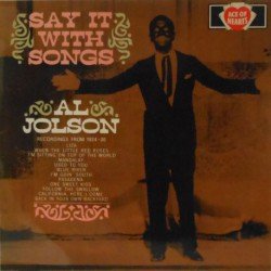 Say It With Songs (UK Mono)
