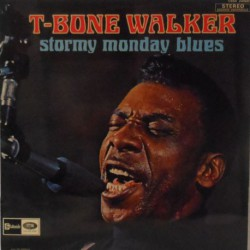 Stormy Monday Blues (French Stereo Reissue)
