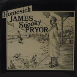 Homesick James & Snooky Pryor (UK Stereo)