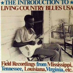 Introduction to Living Country Blues USA (Gat)