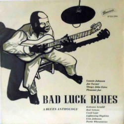 Bad Luck Blues: A Blues Anthology (German Mono)