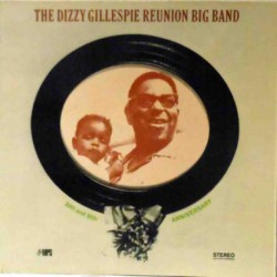 The Dizzy Gillespie Reunion Big Band (German Gat)
