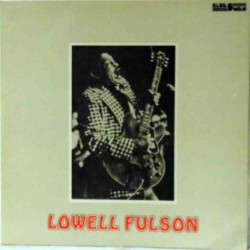 Lowell Fulson (Spanish Reissue)