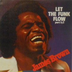Let the Funk Flow (Spanish 7 Inch)
