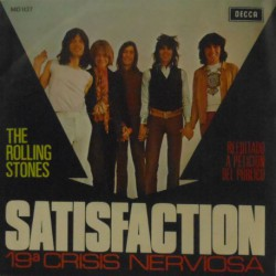 "Satisfaction/19th Nervous Breakdown (Spanish 7"")"