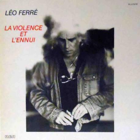 La Violence et L´Ennui (Original French)