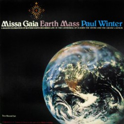 Missa Gaia Earth Mass (Dutch Gatefold)