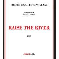 Raise the River W/ Tiffany Chang