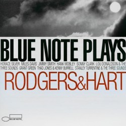 Blue Note Plays Rodgers & Hart