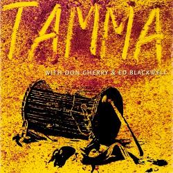 Tamma W/ Don Cherry & Ed Blackwell