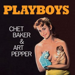 Playboys w/ Art Pepper (Mini-LP Gatefold Replica)