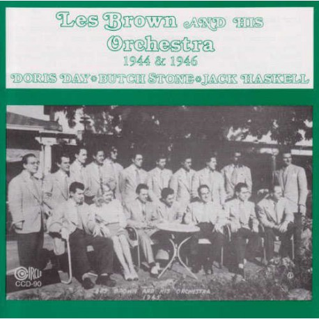 Les Brown and His Orchestra 1944 - 1946