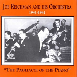 Joe Reichman and His Orchestra 1941 - 1942
