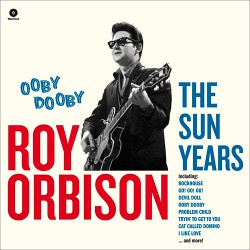 Ooby Dooby: The Sun Years