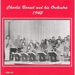 Charlie Barnet and His Orchestra 1942