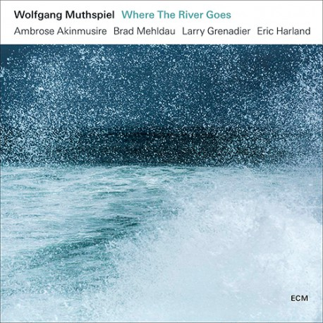 Where the River Goes W/ Brad Mehldau