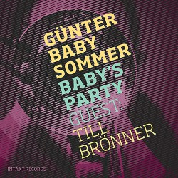 Baby´s Party W/ Till Bronner