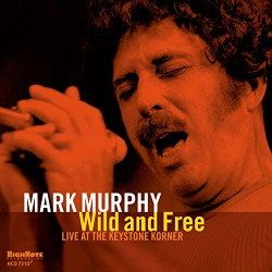 Wild and Free (Live at the Keystone Korner)