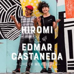 Live in Montreal w/Edmar Castaneda