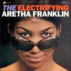 The ElectrifyingAretha Franklin