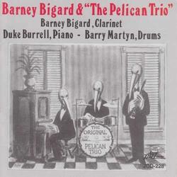 Barney Bigard and the Pelican Trio