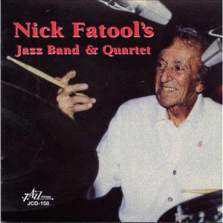 Nick Fatool`S Jazz Band and Quartet