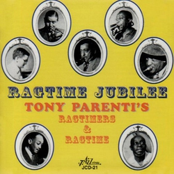Tony Parenti`S Ragtime and Ragtime Gang