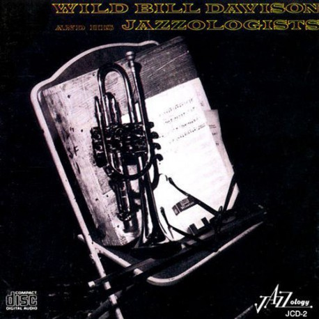 Wild Bill Davison and His Jazzologists