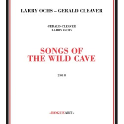 Songs of the Wild Cave w/ Gerald Cleaver